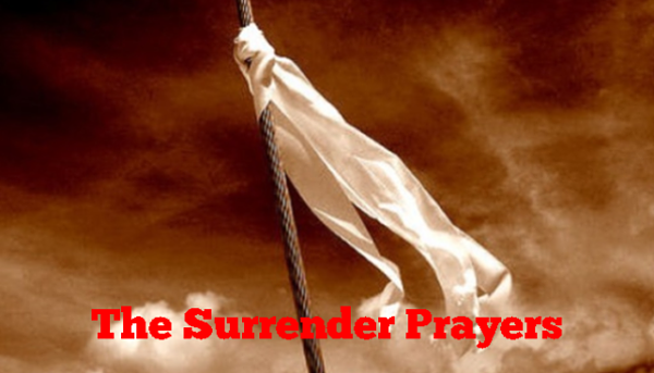 The Surrender Prayers