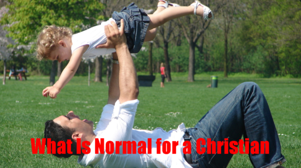 What Is Normal for a Christian?