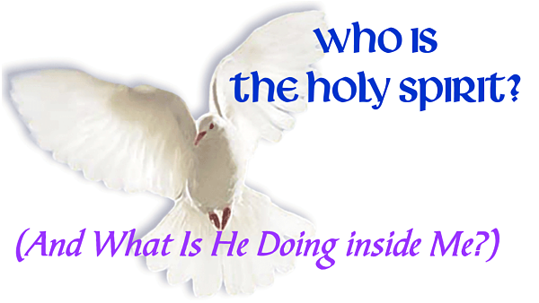 Who Is the Holy Spirit? Part 1